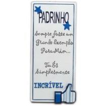 Placa Padrinho Incrivel 15cm